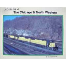A Colorful Look At The Chicago & North Western (Bernet)