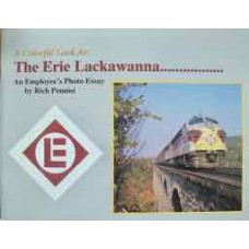 A Colorful Look At The Erie Lackawanna....An Employee's Photo Essay (Pennisi)