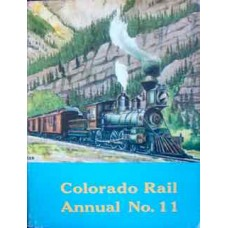 Colorado Rail Annual No. 11 (Various)