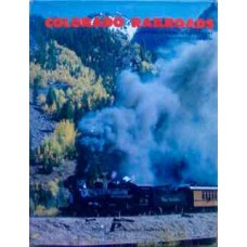 Colorado Railroads: Chronological Development (Wilkins)