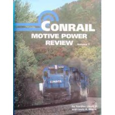 Conrail Motive Power Review: The First 10 Years 1976-1986: Volume 1 (Lloyd)