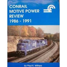 Conrail Motive Power Review 1986-1991 (Withers)