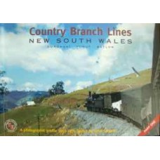 Country Branch Lines New South Wales Part 1: Gundagi, Tumut, Batlow. A Photographic profile 1950-1975 (Sargent)