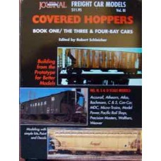 Freight Car Models Vol 3: Covered Hoppers. Book One: The Three & Four Bay Cars (Schleicher)