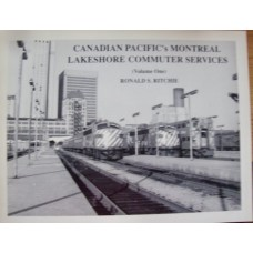 Canadian Pacific's Montreal Lakeshore Commuter Services Vol. 1 (Ritchie)