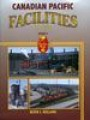 Canadian Pacific Facilities In Color Volume 2 (Holland)