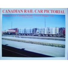 Canadian Rail Car Pictorial Volume 7: Canadian Pacific Covered Hopper Cars (Yaremko)