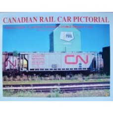 Canadian Rail Car Pictorial Volume 8: Canadian National Covered Hopper Cars (Yaremko)