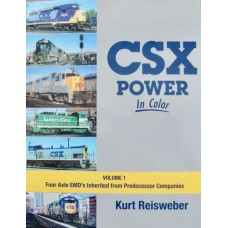 CSX Power In Color Volume 1. Four Axle EMD's Inherited from Predecessor Companies (Reisweber) vg
