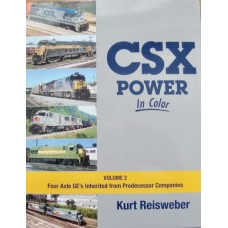 CSX Power In Color Volume 2 Four Axle GE's Inherited from Predecessor Companies (Reisweber) vg
