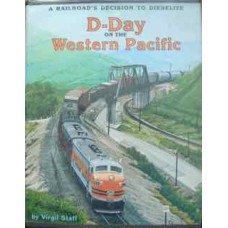 D-Day On The Western Pacific. A Railroad's Decision To Dieselize (Staff)