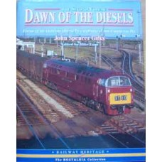 Dawn Of The Diesels Volume 2. First generation diesels captured on camera by John Spencer Gilks (Esau)