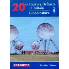 20th Century Defences In Britain: Lincolnshire (Osborne)