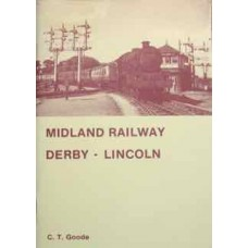 Midland Railway Derby-Lincoln (Goode)