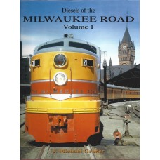 Diesels of the Milwaukee Road Volume 1 (Gruber)