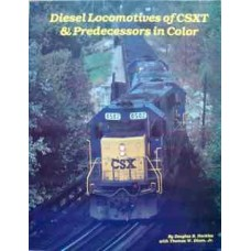Diesel Locomotives of CSXT & Predecessors in Color (Nuckles)