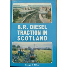 B.R Diesel Traction In Scotland (O'Hara)