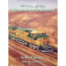 Diesels of the Chicago & North Western (Withers)