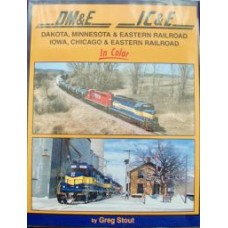 Dakota, Minnesota & Eastern Railroad. Iowa, Chicago & Eastern Railroad (Stout) vg