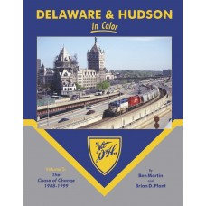 Delaware & Hudson In Color Volume 5: The Chase of Change 1988-1999 (Martin)