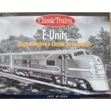E-Units. Electro-Motive's Classic Streamliners (Wilson)