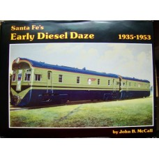 Santa Fe's Early Diesel Daze 1935-1953 (McCall)