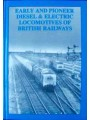 Early And Pioneer Diesel & Electric Locomotives Of British Railways (Hands)