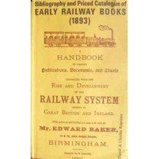 Bibliography and Priced Catalogue of Early Railway Books 1893 (Cotterell)
