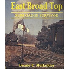 East Broad Top. Slim Gauge Survivor (Mellander)