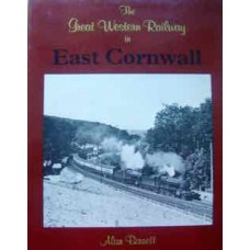 The Great Western Railway in East Cornwall (Bennett)