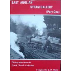 East Anglian Steam Gallery (Part One) (Mann)