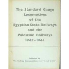 The Standard Gauge Locomotives of the Egyptian State Railways and the Palestine railways 1942-1945 (RCTS)