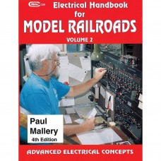 Electrical Handbook for Model Railroads, Volume 2. 4th Edition (Mallery)