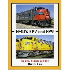 EMD's FP7 and FP9: The Dual-Service Cab Unit (Diesel Era)