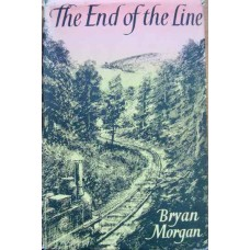 The End of the Line. A book about railways and places, mainly continental. (Morgan)