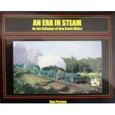 An Era In Steam. On the Railways of New South Wales (Preston)