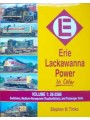 Erie Lackawanna Power In Color Volume 1: 26-2586. Switchers, Medium-Horsepower Roadswitchers, and Passenger Units (Timko)