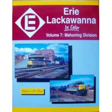 Erie Lackawanna In Color Volume 7: Mahoning Division (Timko)