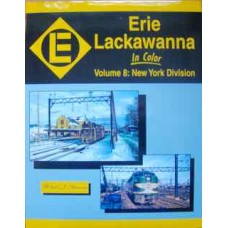 Erie Lackawanna In Color Volume 8: New York Division (Yanosey)