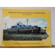 Memories Of Eastern Pennsylvania Railroading (Bernet)