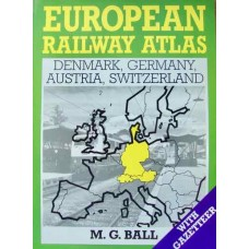 European Railway Atlas: Denmark, Germany, Austria, Switzerland (Ball)