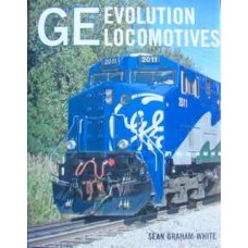 GE Evolution Locomotives (Graham-White)