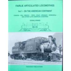 Fairlie Articulated Locomotives Vol 1: On The American Continent (Binns)