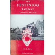 The Festiniog Railway Volume 2 1890-1959 (Boyd)
