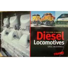 Field Guide To Modern Diesel Locomotives 2002 (McDonnell)
