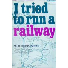 I tried to run a railway (Fiennes)