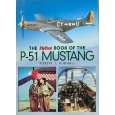 The Flypast Book Of The P-51 Mustang (Rudhall)