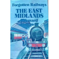 Forgotten Railways: The East Midlands (Anderson)