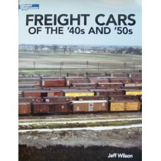 Freight Cars Of The '40s And '50s (Wilson) vg