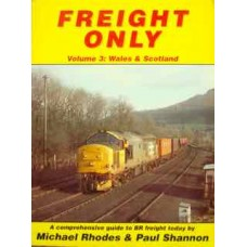 Freight Only Volume 3: Wales & Scotland (Rhodes)